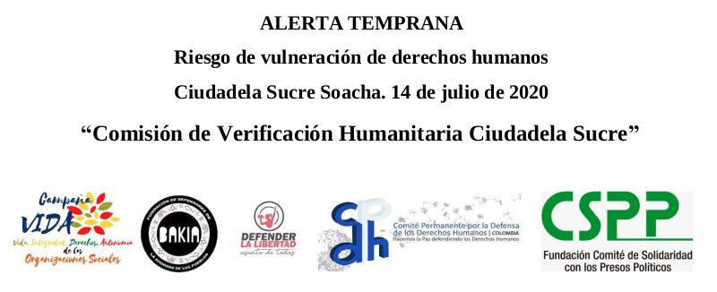 ALERTA TEMPRANA: Riesgo de vulneración de derechos humanos Ciudadela Sucre Soacha. 14 de julio de 2020